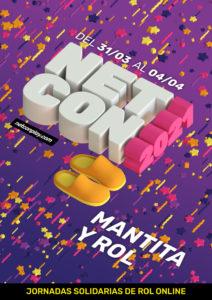 Cartel de las jornadas NETCON2021. Fondo morado nocturno con estrellitas a modo de confetti. El logo NETCON2021 está en 3D visto en perspectiva, a su lado dos pantuflas amarillas y un poco más abajo el lema: Mantita y Rol